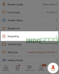 1 Pilih Menu Saya, kemudian pilih Shopeepay - Indocara