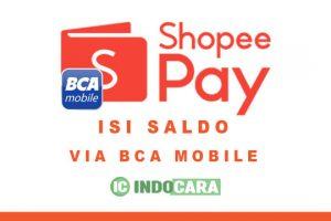 Cara Isi Saldo ShopeePay Lewat M Banking BCA Mobile