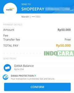 Dana - PAYMENT Details, pilih confirm - Indocara