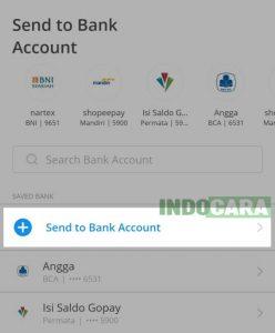 Dana - Pada saved bank, Pilih Send to Bank Account - Indocara