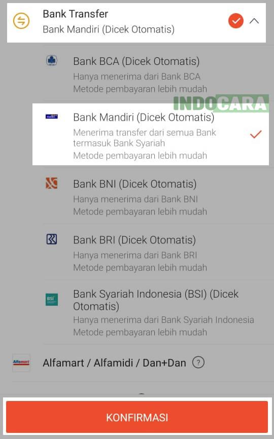 Pilih Bank Transfer, Pilih Bank Mandiri, Konfirmasi - Indocara