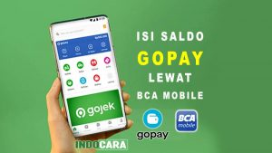 Cara Isi Saldo Gopay Lewat M Banking BCA Mobile - IndoCara