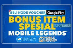 Promo Beli Voucher Google Play, Bonus Item Mobile Legends - IndoCara