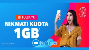 Promo Dana Isi Pulsa Tri, Dapat Kuota 1GB - IndoCara
