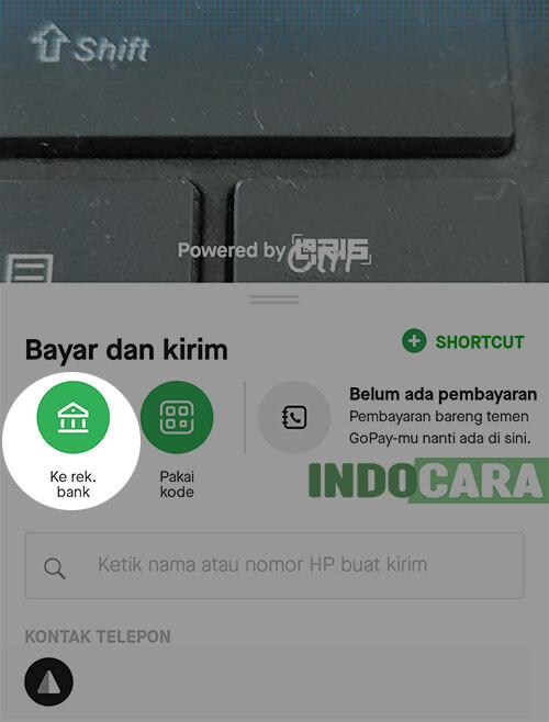 Gopay - Bayar - Kirim ke rekening bank