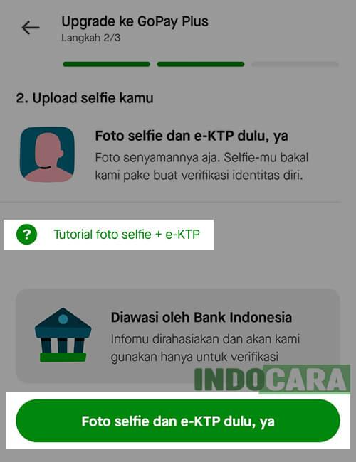 Upgrade Gopay Plus- Foto selfie dan e-KTP