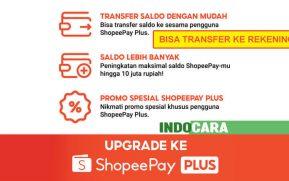Cara Upgrage ke ShopeePay Plus Lengkap - IndoCara