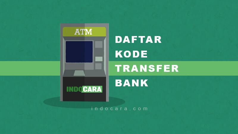 Daftar Kode Transfer Bank - Indocara