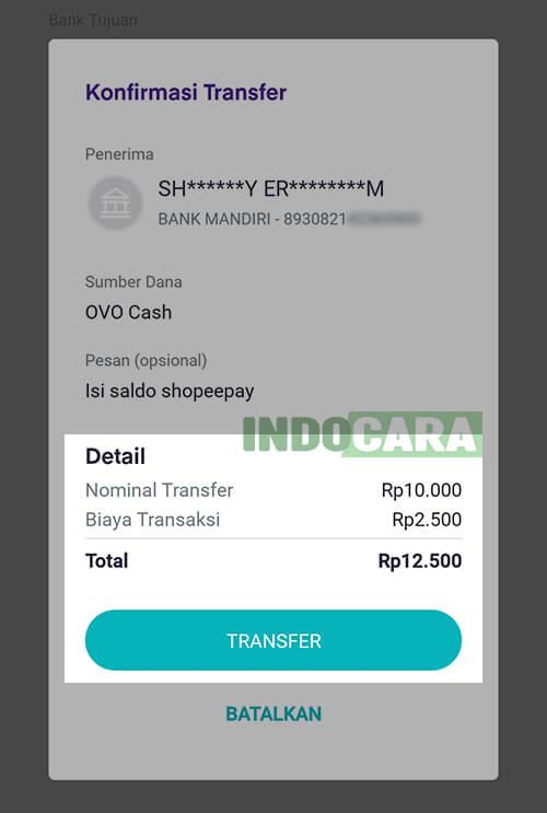 4 OVO - Transfer - Ke Rekening Bank - Mandiri - Konfirmasi Transfer dari OVO ke ShopeePay