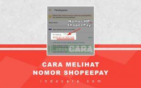 Cara Melihat Nomor ShopeePay Kita Sendiri - IndoCara