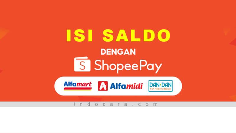 Cara Mengisi ShopeePay di Alfamart 2021 - IndoCara
