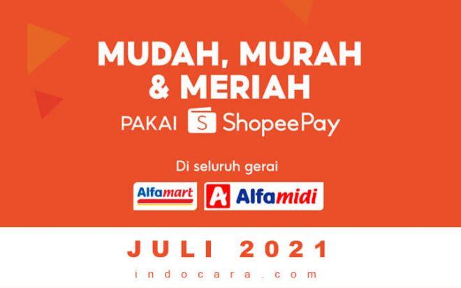 Promo ShopeePay Alfamart Terbaru 16-31 Juli 2021 - IndoCara