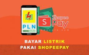 Cara Bayar Tagihan Listrik pakai ShopeePay di Shopee - IndoCara