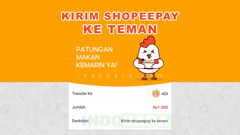 Cara Kirim ShopeePay ke Akun ShopeePay Lain - IndoCara
