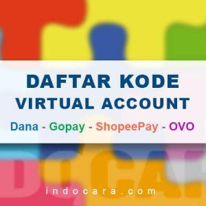 Daftar Nomor Virtual Account Dana, Gopay, ShopeePay, OVO