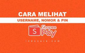 Cara Melihat ID Username, Pin dan Nomor ShopeePay Yang Mana - IndoCara